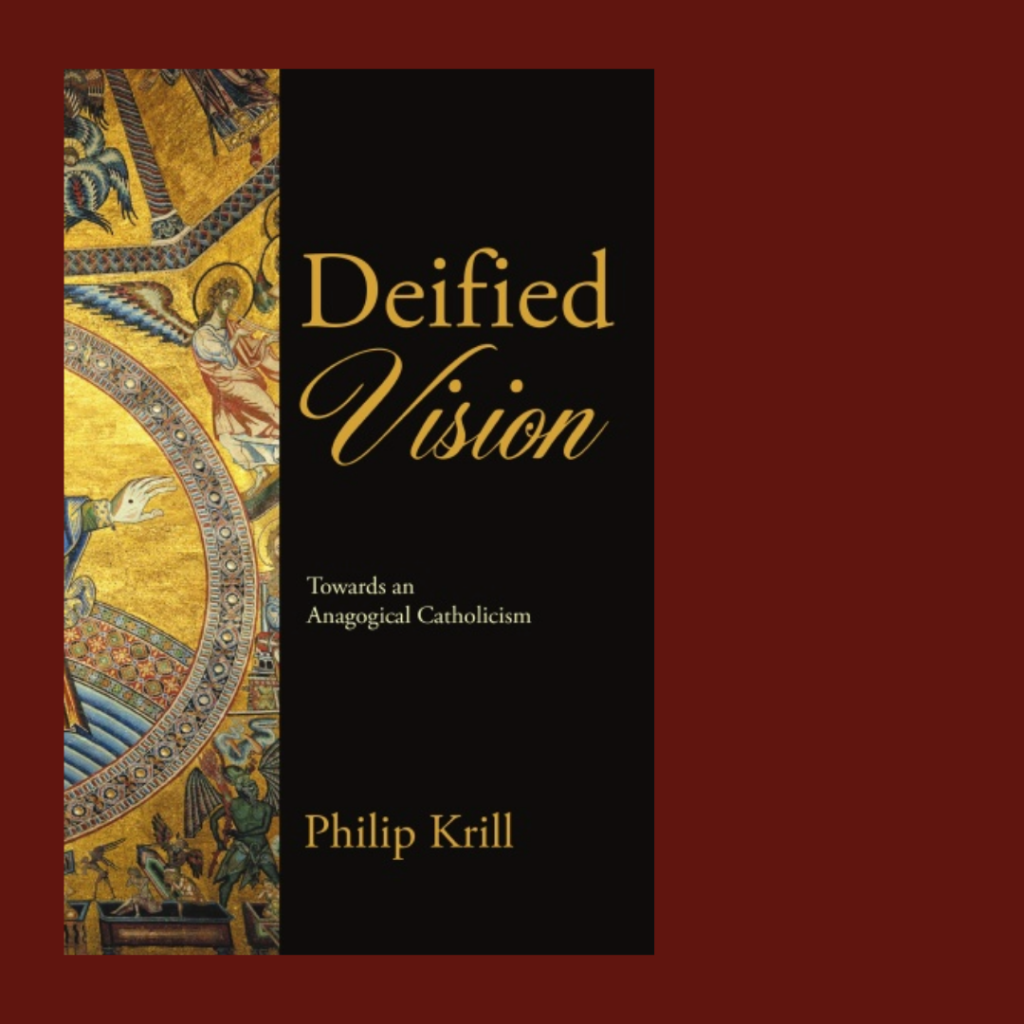 Deified Vision towards an anagogical Catholicism